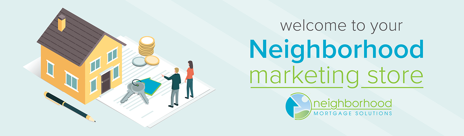 Welcome to your Neighborhood Marketing Store graphic with an illustration of a man and a woman pointing toward a house.