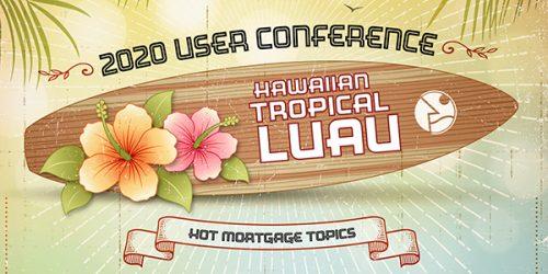 2020 User Conference Theme - Hawaiian Tropical Luau